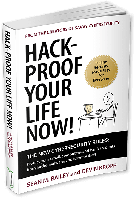 Hack-Proof Your Life Now Book